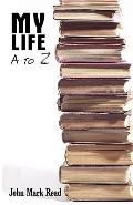 My Life - A to Z