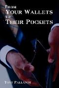 From Your Wallets to Their Pockets: Understanding the Credit Crisis: Privatizing Profits and...