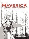 Maverick, Strategy Rpg