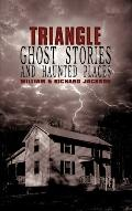 Triangle Ghost Stories And Haunted Places