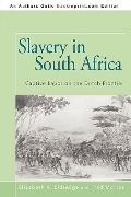Slavery in South Africa: Captive Labor on the Dutch Frontier (African Modernization and Deve...