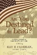 Are You Destined To Lead?