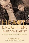 Heart, Laughter, and Sentiment: Poems and Short Stories for Your Every Day