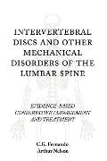 Intervertebral Discs And Other Mechanical Disorders Of The Lumbar Spine