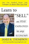 Learn To Sell And Stay Employed In Any Economy
