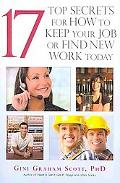 17 Top Secrets for How to Keep Your Job or Find New Work Today