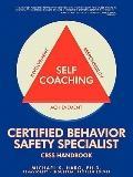 Certified Behavior Safety Specialist: CBSS Handbook