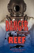 Danger Beyond the Reef: A Novel