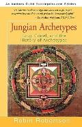 Jungian Archetypes: Jung, Gdel, and the History of Archetypes