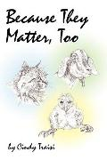 Because They Matter, Too