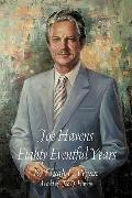 Joe Havens: Eighty Eventful Years
