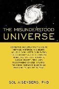 The Misunderstood Universe: Correcting and Explaining Cosmic Mistakes