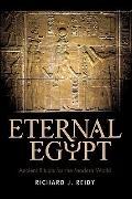 Eternal Egypt: Ancient Rituals for the Modern World