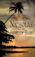 Nicholas and the Spirit of Bliss