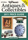 Warman's Antiques & Collectibles 2011 Price Guide (Warman's Antiques and Collectibles Price ...