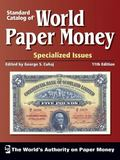 Standard Catalog of World Paper Money - Specialized (Standard Catalog of World Paper Money V...