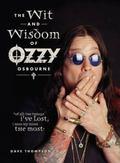 Wit and Wisdom of Ozzy Osbourne