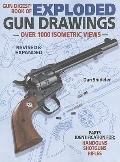 Gun Digest Book of Exploded Gun Drawings