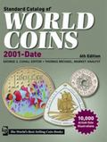 2012 Standard Catalog of World Coins 2001 to Date (Standard Catalog of World Coins 2001-Date)