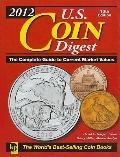 2012 U. S. Coin Digest