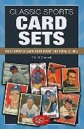 Classic Sports Card Sets : Best Sport Cards Sets from the 1950s And 1960s