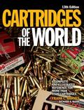 Cartridges of the World : A Complete Illustrated Reference for over 1500 Cartridges
