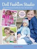 My Doll's Handmade Boutique : Sew 20 Seasonal Outfits for Your 18-Inch Doll