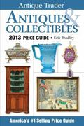 Antique Trader Antiques and Collectibles Price Guide 2013