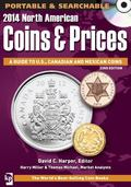 2014 North American Coins and Prices CD : A Guide to U. S. , Canadian and Mexican Coins
