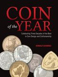 Coin of the Year : Celebrating Three Decades of the Best in Coin Design and Craftsmanship
