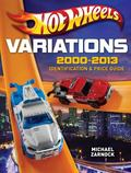 Hot Wheels Variations, 2000-2013 : Identification and Price Guide