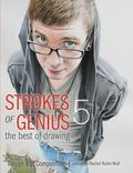 Strokes of Genius 5 - the Best of Drawing : Design and Composition