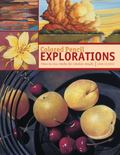 Colored Pencil Explorations : How to mix media for creative Results