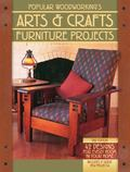 Popular Woodworking's Arts and Crafts Furniture : 42 Designs for Every Room in Your Home