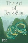 The Art Of Feng Shui: Interior And Exterior Space