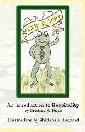 Welcome To The Pond: An Introduction To Hospitality