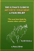 The Ultimate Guide To Arthritis Treatment & Pain Relief B&W Edition - Alternative Therapies ...