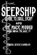 Seership And The Magic Mirror: Cool Collector's Edition - Printed In Modern Gothic Fonts