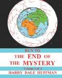 Run To The End Of The Mystery (Volume 2)