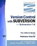 Version Control With Subversion for Subversion 1.6: The Official Guide And Reference Manual