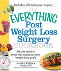 Post Weight Loss Surgery : All You Need to Meet and Maintain Your Weight Loss Goals