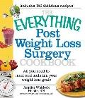 Everything Post Weight Loss Surgery Cookbook : All You Need to Meet and Maintain Your Weight...