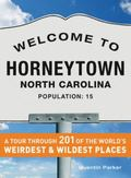 Welcome to Horneytown, North Carolina, Population : 201 of the World's Weirdest and Wildest ...