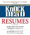 Knock 'em Dead Resumes : Standout Advice from America's Leading Job Search Authority