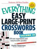 East Large-Print Crosswords Book : 150 More Easy to Read Puzzles for Hours of Fun