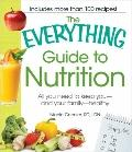 Everything Guide to Nutrition : All you need to keep you - and your family - Healthy