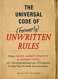 The Incontrovertible Code of (Formerly) Unwritten Rules: From Airline- Armrest Etiquette to ...