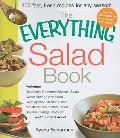 The Everything Salad Book: Includes Raspberry-Cranberry Spinich Salad, Sweet Spring Baby Sal...