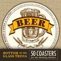 Bottom of the Glass Trivia Coasters - Beer