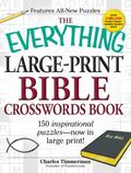 Everything Large-Print Bible Crosswords Book : 150 inspirational puzzles--now in large Print!